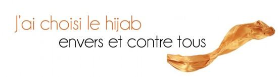 J'ai choisi le hijab envers et contre tous