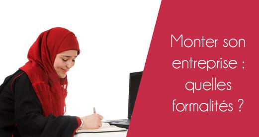 Monter son entreprise : quelles formalités ?