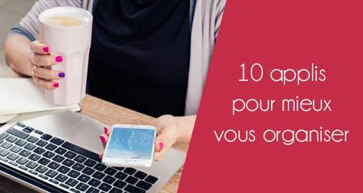 10 applis pour mieux vous organiser